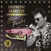 Krzysztof Krawczyk – Gdy nam spiewal Elvis Presley vol.2