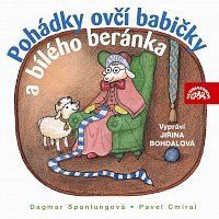 Jiřina Bohdalová – Spanlangová, Cmíral: Pohádky ovčí babičky a bílého beránka