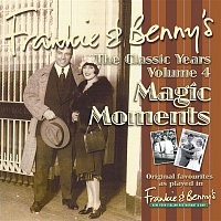 Various Artists.. – Frankie & Benny's The Classic Years Volume 4 - Magic Moments