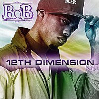 B.o.B – 12th Dimension EP