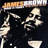 Přední strana obalu CD Make It Funky/The Big Payback: 1971-1975