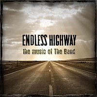 Přední strana obalu CD Endless Highway: The Music of The Band