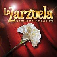 Various Artists.. – La Zarzuela - 100 Momentos Antológicos