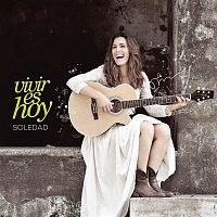 Soledad – Vivir Es Hoy