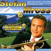 Stefan Mross – Die Goldene Hitparade der Volksmusik