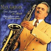 Max Greger & Orchester – Eine Legende In Musik