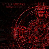 Tomáš Herudek – System Works