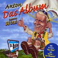Anton feat. DJ OTZI – Das Album