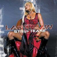 Lady Saw – Strip Tease