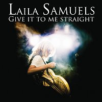Laila Samuels – Give it to me straight [Platekompaniet Excl]