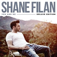 Shane Filan – You And Me [Deluxe Edition]