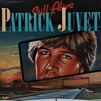Patrick Juvet – Still Alive