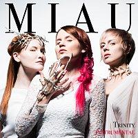 MIAU – Trinity [Instrumental]