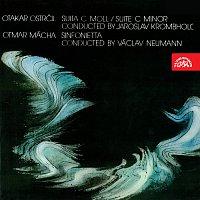 SOČR/Krombholc; Česká filharmonie/Neumann – Ostrčil: Suita pro velký orchestr c moll, Mácha: Sinfonietta