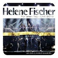 Helene Fischer – Fur einen Tag - Live 2012