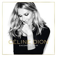 Céline Dion – Encore un soir (Deluxe Edition)