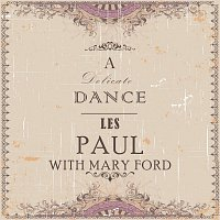 Les Paul, Mary Ford – A Delicate Dance