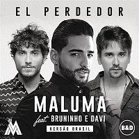 Maluma, Bruninho & Davi – El Perdedor