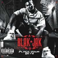 Blak Jak – Place Your Bets