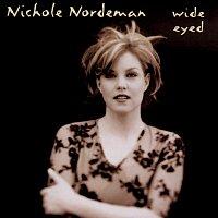 Nichole Nordeman – Wide Eyed