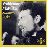 Waldemar Matuška – Sbohem, lásko