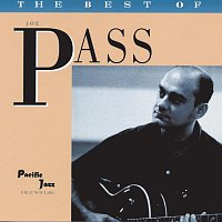 Joe Pass – The Best Of Joe Pass- The Pacific Jazz Years
