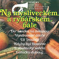 Veselka Ladislava Kubeše – Na mysliveckém a rybářském bále