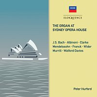 Peter Hurford – The Organ at Sydney Opera House
