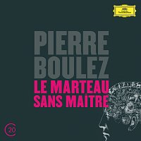 Hilary Summers, Ensemble Intercontemporain, Pierre Boulez – Boulez: Le Marteau Sans Maitre