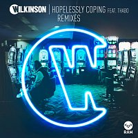 Wilkinson, Thabo – Hopelessly Coping [Remixes]
