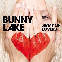Bunny Lake – Army Of Lovers