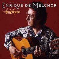 Enrique De Melchor – Antologia
