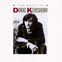 Doug Kershaw – The Best Of Doug Kershaw