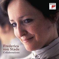 Frederica von Stade – Frederica von Stade - Collaborations