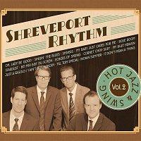 Shreveport Rhythm – Hot Jazz and Swing Vol.2