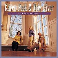 Karen Peck & New River – A Taste Of Grace