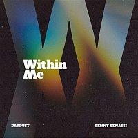 Dardust, Benny Benassi – WITHIN ME
