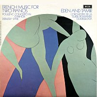 Bracha Eden, Alexander Tamir – French Music for Two Pianos; Poulenc; Debussy; Satie