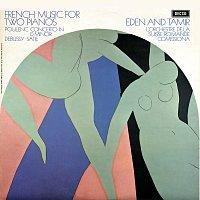 Bracha Eden, Alexander Tamir – French Music for Two Pianos; Poulenc; Debussy; Satie