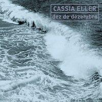 Cássia Eller – Dez De Dezembro