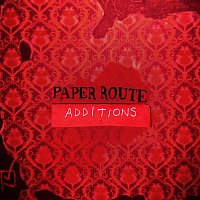 Paper Route – Additions [Remix EP]