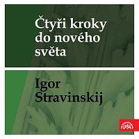 Česká filharmonie, Karel Ančerl – Čtyři kroky do nového světa - Igor Stravinskij