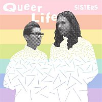 Sisters – Queer Life