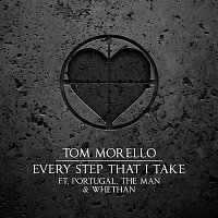 Tom Morello – Every Step That I Take (feat. Portugal. The Man & Whethan)