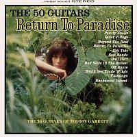 The 50 Guitars Of Tommy Garrett – Return To Paradise