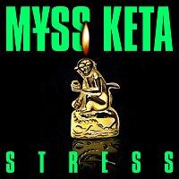 M?SS KETA – STRESS
