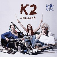 K2 – Odejdeš
