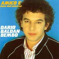 Dario Baldan Bembo – Amico E'
