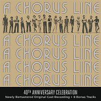 Original Broadway Cast of A Chorus Line – A Chorus Line - 40th Anniversary Celebration (Original Broadway Cast Recording)