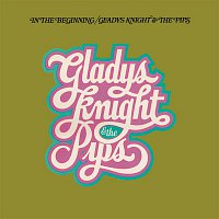 Gladys Knight & The Pips – In The Beginning (Expanded Edition)